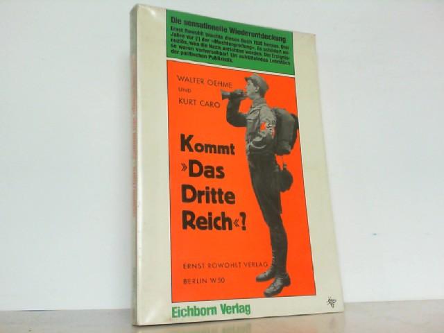 Kommt - Das Dritte Reich - ?: Oehme, Walter und