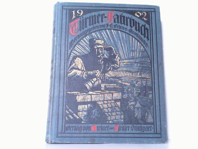 Türmer-Jahrbuch 1902. Zum Sehen geboren- Zum Schauen bestellt.