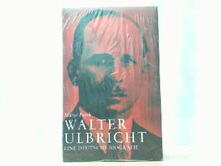 Walter Ulbricht. Eine deutsche Biografie. - Frank, Mario