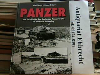 PANZER. Die Geschichte der deutschen Panzerwaffe im Zweiten Weltkrieg. - Barr und Hart