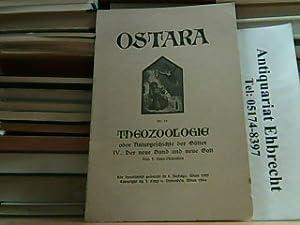 Ostara - Bücherei der Blonden. Nr. 15: Theozoologie oder Naturgeschichte der Götter - IV.: Der neue...