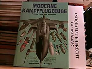 Moderne Kampfflugzeuge. Technik, Taktik und Bewaffnung.: Gunston, Bill und