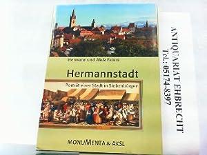 Hermannstadt - Porträt einer Stadt in Siebenbürgen.: Fabini, Alida und
