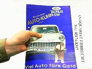 Ford Taunus 12M - Viel Auto fürs Geld.: Ford - Auto-Kühn aus Berlin, Werbe-Prospekt: