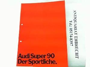 Audi Super 90.: Audi, Werbe-Prospekt: