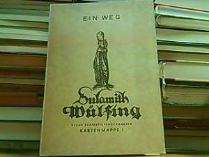 Ein Weg. Sulamith Wülfing. Kartenserie I.: Wülfing, Sulamith: