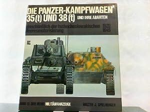Die Panzer-Kampfwagen 35 (t) und 38 (t) und ihre Abarten einschliesslich der tschechoslowakischen ...