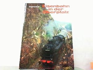 Eisenbahn in der Oberpfalz.: Bufe, Siegfried: