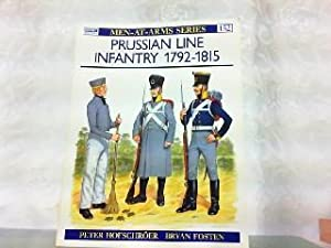 Prussian Line Infantry 1792-1815 (Men-at-Arms).: Hofschroer, Peter and