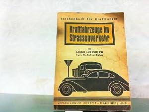 Kraftfahrzeuge im Strassenverkehr.: Eversberg, Erich: