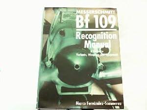 Messerschmitt Bf 109 Recognition Manual: A Guide: Fernandez-Sommerau, Marco:
