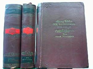 Der Leidensweg. Hier 3 Bände in 3 Büchern komplett. Bd. 1: Die Schwestern. Bd. 2: Das Jahr Achtzehn...