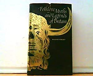 Folklore, Myths and Legends of Britain.: Reader's Digest: