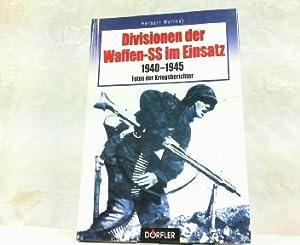 Divisionen Der Waffen-SS im Einsatz 1940 -: Walther, Herbert: