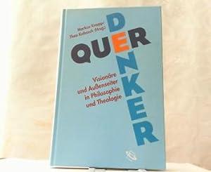 Querdenker. Visionäre und Außenseiter in Philosophie und: Knapp, Markus und