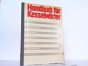 Handbuch für Kesselwärter Band II: Überhitzer, Nachschaltheizflächen,: Autorenkollektiv: