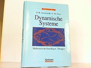 Dynamische Systeme - Mathematische Grundlagen und Anwendungen.: Arrowsmith, D.K. und