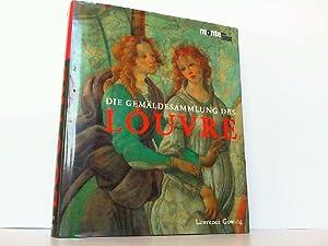 Die Gemäldesammlung des Louvre.
