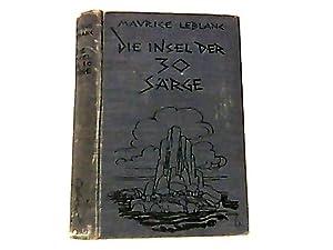 Die Insel der 30 Särge. (Reihe:Romane der Welt).: Leblanc, Maurice und Thomas (Hrsg.) Mann: