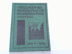 Mitteilungen der Provinzialstelle für Naturdenkmalpflege Hannover Heft 2 / 1929.: Hannover - Tüxen,...
