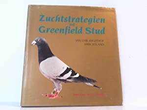 Zuchtstrategien auf Greenfield Stud.: Kruithof, Jan Chr.