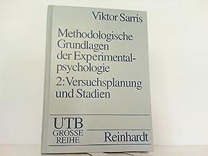 Methodologische Grundlagen der Experimentalpsychologie. Bd.2.: Versuchsplanung und: Syrris, Viktor: