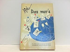 Das war's. Ein Bilderbuch der jüngsten Geschichte mit Texten von Christian Ferber.: Hicks, ...