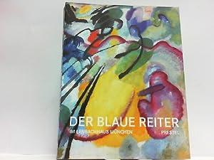 Der Blaue Reiter im Lenbachhaus München.: Friedel, Helmut und