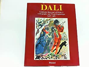 Salvador Dali. Catalogue Raisonne of Prints Volume: Dali, Salvador and