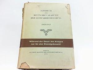Jahrbuch 1940/1941 der Deutschen Akademie für Luftfahrtforschung.: Akademie für Luftfahrtforschung: