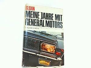 Meine Jahre mit General Motors.: Sloan, Alfred P.: