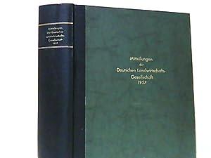 Mitteilungen der Deutschen Landwirtschafts - Gesellschaft. 72. Jahrgang, Heft 1 bis 52 / 1957 ...