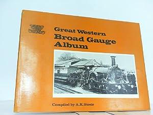 Great Western Broad Gauge Album.: Steele, A.K.: