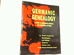 Germanic Genealogy - A Guide to Worldwide: Bellingham, Mary: