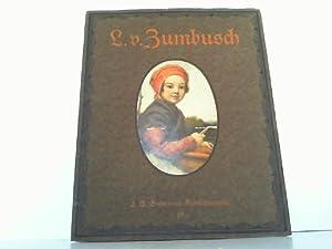 Ludwig v. Zumbusch - Acht farbige Wiedergaben: Zumbusch, Ludwig von: