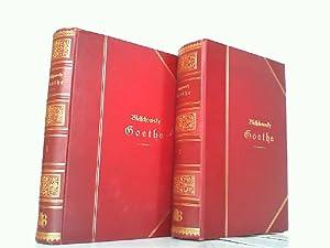 Goethe. Sein Leben und seine Werke. 2 Bände komplett, mit je 1 Photogravüre.: Goethe, Johann ...