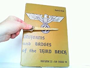 Uniforms and Badges of the Third Reich: Kahl, Rudolf: