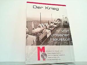 Der Krieg vor unserer Haustür.: Alpers , Werner: