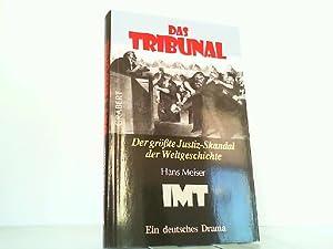 Das Tribunal. Der größte Justiz-Skandal der Weltgeschichte.: Meiser, Hans: