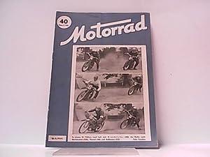 Motorrad. Heft 40. / 18. November 1949.: Wiesinger, Franz (Hrsg.):