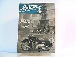 Motorrad. 7. Jahrgang, Heft 43 / 313, 23.10.1954. Internationale Fachzeitschrift. Mit Themen u.a.: ...