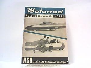 Motorrad. 9. Jahrgang, Heft 33 / 407, 18.08.1956. Internationale Fachzeitschrift. Mit Themen u.a.: ...