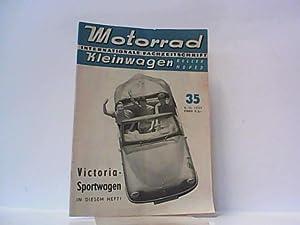 Motorrad. 10. Jahrgang, Heft 35 / 461, 02.11.1957. Internationale Fachzeitschrift. Mit Themen u.a.:...