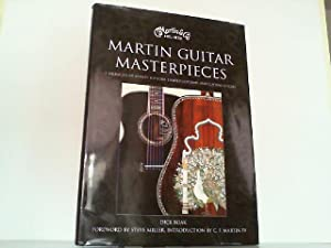Martin Guitar Masterpieces - A Showcase of Artists' Editions, Limited Editions, and Custom ...