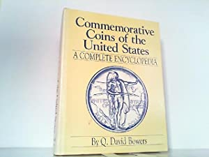 Commemorative Coins of the United States a Complete Encyclopedia.