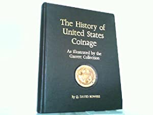The History of United States Coinage.