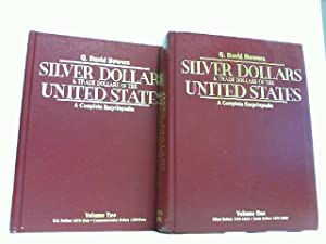 Silver Dollars and Trade Dollars of the United States. A Complete Encyclopedia. Here Volume 1 and...