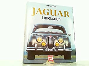 Jaguar. Die Limousinen - Tradition und Luxus.: Viart, Bernard: