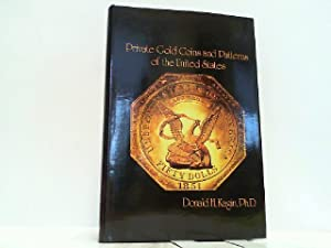 Private Gold Coins and Patterns of the United States.