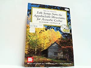 Folk Songs from the Appalachian Mountains for Acoustic Guitar. With CD !